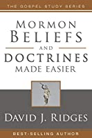 Mormon Beliefs and Doctrines