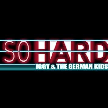 So Hard (Radio Mix)