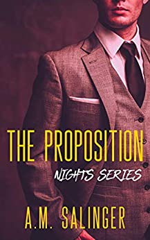 The Proposition (Nights Series Book 6) by [A.M. Salinger]