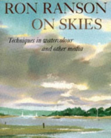 Ron Ranson On Skies: Techniques In Watercolour and Other Media