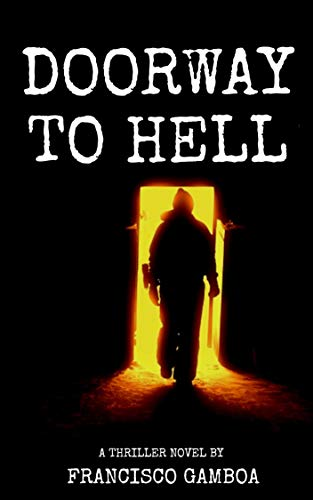 Doorway to Hell: A particular horror Storie (English Edition)