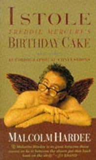 Malcolm Hardee - I Stole Freddie Mercury's Birthday Cake