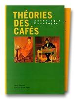 Theories des cafes - coffret 2 volumes