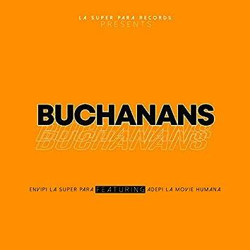 Buchanans (Con Adepi La Movie Humana)