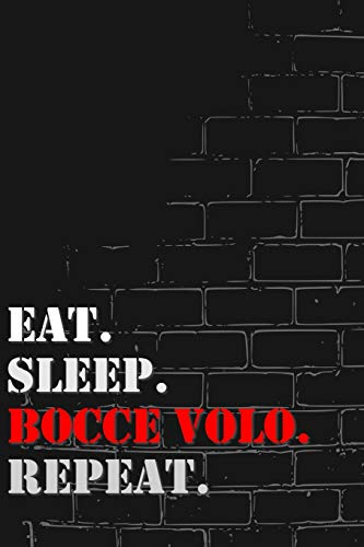 Eat. Sleep. Bocce volo. Repeat: Lined Notebook Journal