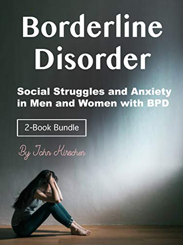 Borderline Disorder: Social Struggles and Anxiety in Men and Women with BPD (English Edition)