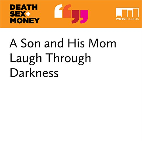 A Son and His Mom Laugh Through Darkness audiobook cover art
