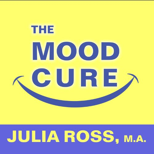 The Mood Cure audiobook cover art