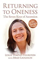 Returning to Oneness: The Seven Keys of Ascension