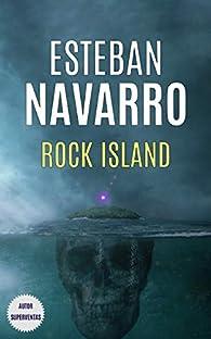 ROCK ISLAND par Esteban Navarro