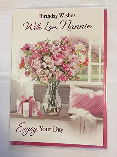 Birthday Wishes with Love Nannie Enjoy Your Day Birthday Card White/Pink Roses/Vase/Window/Pink Cushion Foil Detail