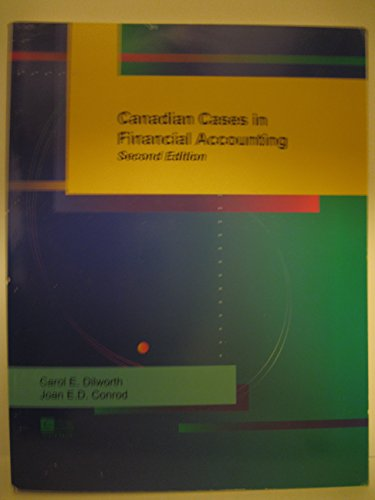 Canadian Cases in Financial Accounting, 2nd Edition
