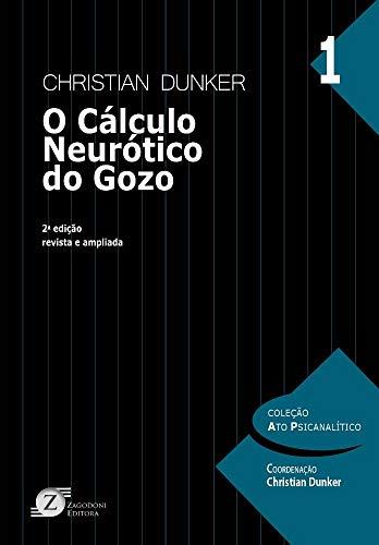O Cálculo Neurótico do Gozo