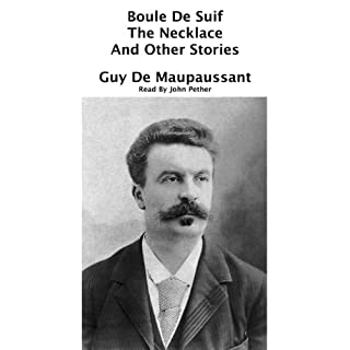Boule De Suif, The Necklace, and Other Stories cover art