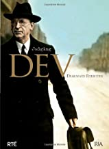 Judging Dev: A Reassessment of the Life and Legacy of Eamon De Valera: A Reassessment of the Life and Legacy of Eamon de Valera