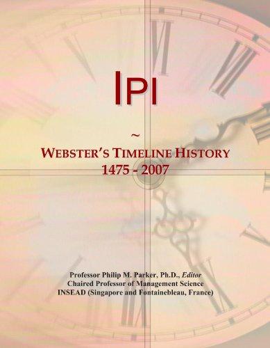 Ipi: Webster's Timeline History, 1475 - 2007