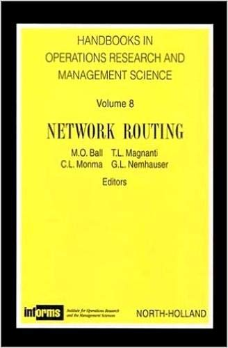 Network Routing (Volume 8) (Handbooks in Operations Research and Management Science, Volume 8)の詳細を見る