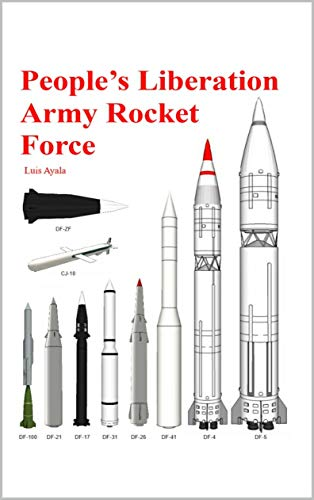 People\'s Liberation Army Rocket Force: 解放军火箭队 (English Edition)