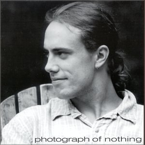 Photograph of Nothing (US Import)