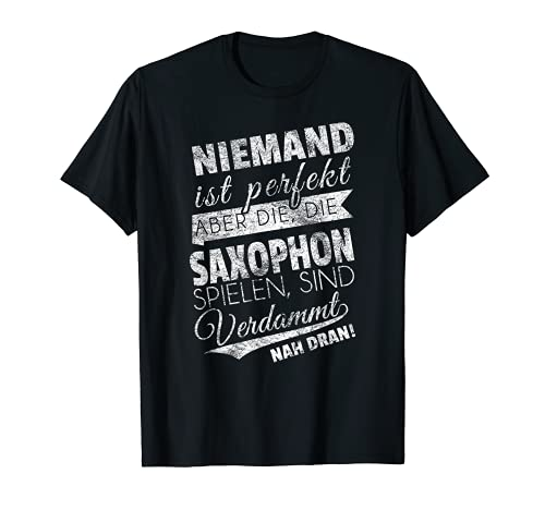 Saxophon-Spieler Geschenk Saxofon Holzblasinstrument T-Shirt