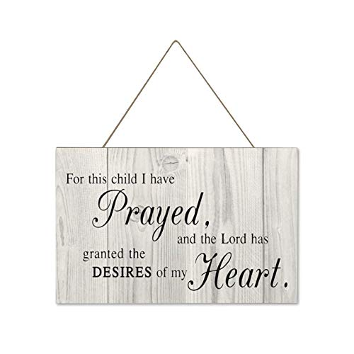 Pealrich Funny Wall Decor Sign, Farmhouse Rustic Home Decorations Wall Art, for This Child I Have Prayed Wood Plaque, 10 x 12 Inch