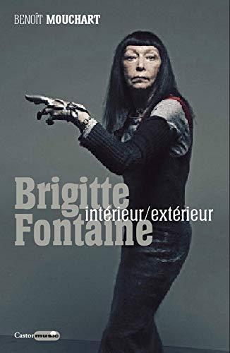 Brigitte Fontaine - Intérieur/extérieur