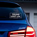Vinyl Wall Art Decal - Trump Lost LOL - 3.5' x 7' - Trendy Funny Sarcastic Adult Elections Joke Quote Sticker for Windows Door Business Office Car Bumper Rear Window Decor (White)