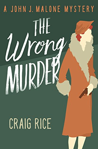 The Wrong Murder (The John J. Malone Mysteries Book 3) (English Edition)