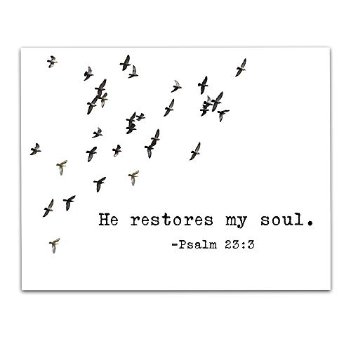 Psalms 23:3'He Restores My Soul.' Bible Verse Wall Print- Unframed 11 x 14 Black & White Print - Inspirational Gift for Family & Friends