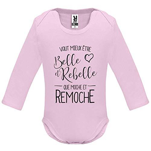 Body bébé - Manche Longue - Vaut Mieux Etre BeLe et Rebelle - Bébé Fille - Rose - 3MOIS
