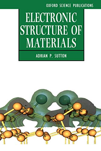 Electronic Structure of Materials (Oxford Science Publications)