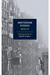 Amsterdam Stories (New York Review Books Classics) Kindle Edition