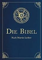 Die Bibel - Altes und Neues Testament (Cabra-Leder-Ausgabe): Uebersetzung von Martin Luther, Textfassung 1912.