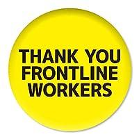 缶バッジ THANK YOU FRONTLINE WORKERS 32mm ピン 【3】介護・医療従事者に感謝