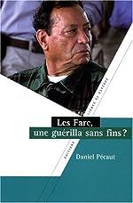 Les Farc - Une guérilla sans fins ? de Daniel Pécaut