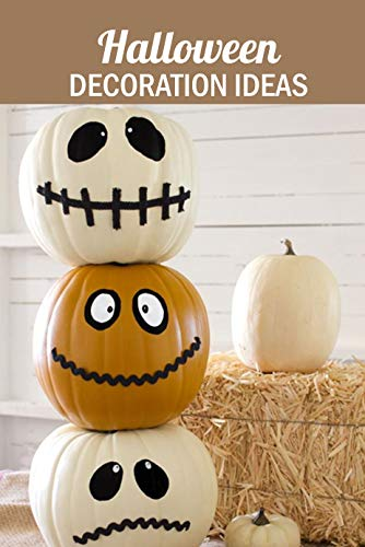 Halloween Decoration Ideas: Gift for Holiday (English Edition)