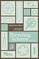 Bicycling Science, third edition (The MIT Press)