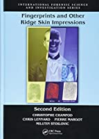 Fingerprints and Other Ridge Skin Impressions (International Forensic Science and Investigation)