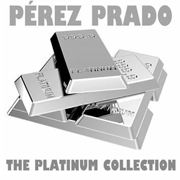 The Platinum Collection: Pérez Prado