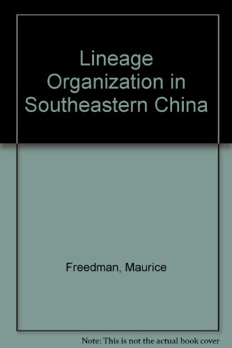 Lineage Organization in Southeastern China