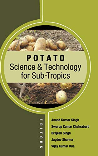Potato Science and Technology for Sub-Tropics