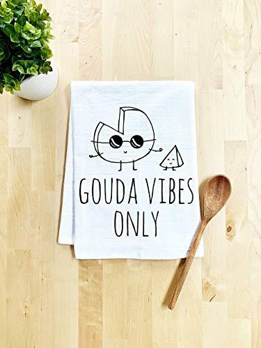 Funny Dish Towel, Gouda Vibes Only, Flour Sack Kitchen Towel, Sweet Housewarming Gift, Farmhouse Kitchen Decor, White