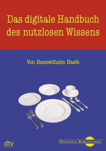 Das digitale Handbuch des nutzlosen Wissens (PC+MAC)