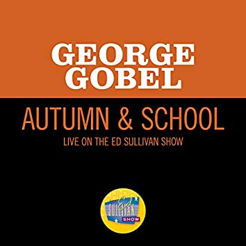 Autumn & School (Live On The Ed Sullivan Show, October 29, 1961)