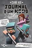 Journal d'un noob (méga guerrier) tome 3 - Minecraft (3)