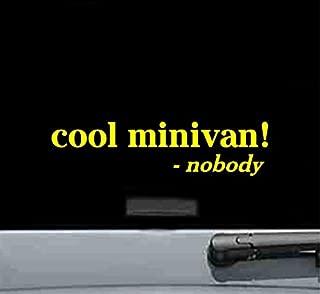 JS Artworks Cool Minivan Said Nobody Vinyl Decal Sticker (Yellow)