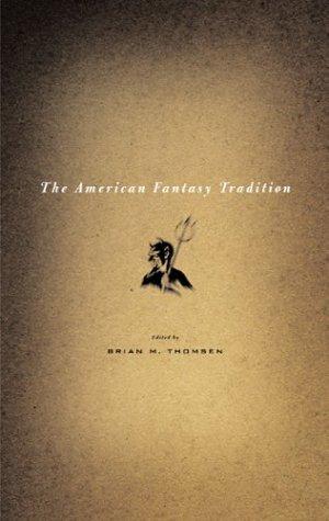 The American Fantasy Tradition