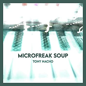 Microfreak Soup