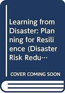 Learning from Disaster: Planning for Resilience