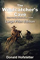 The Windcatcher's Cave - Large Print